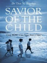 Book Cover of Savior of the Child by Don N. Bacchus