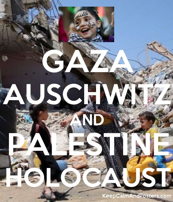 5602750_gaza_auschwitz_and_palestine_holocaust