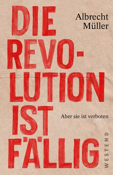 Die Revolution ist fällig978386489