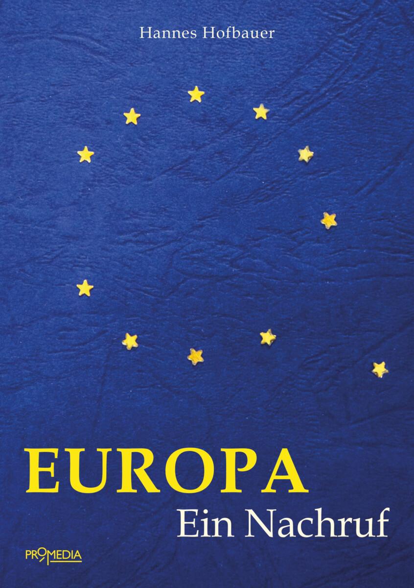 Europa Ein Nachruf Hofbauer