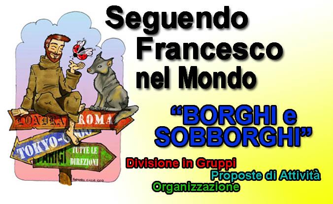 Seguendo Francesco- Borghi e Sobborghi