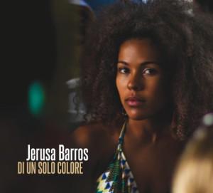Di un Solo Colore Jerusa Barros