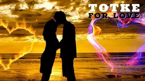 Totke for love