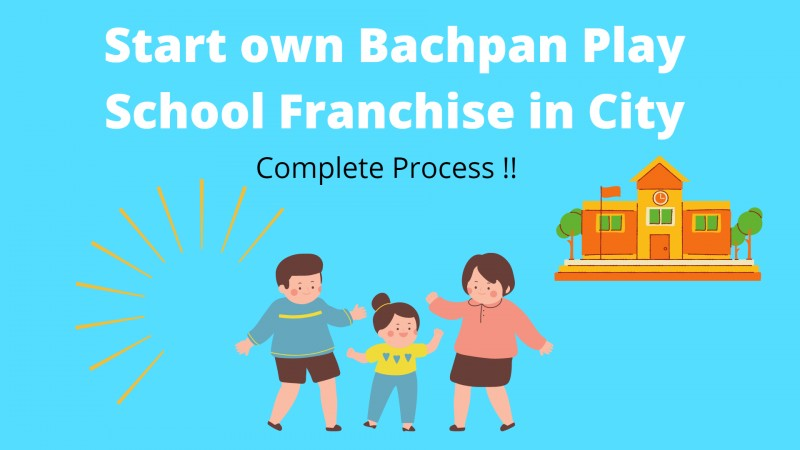 bachpan play school franchise
