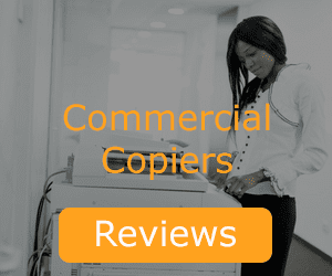 See Reviews for Commercial Copiers