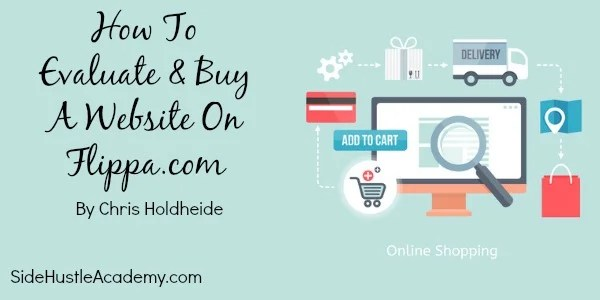 Buy A Website >> How To Evaluate And Buy A Website On Flippa Com