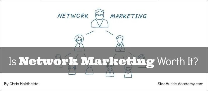 is network marketing worth it