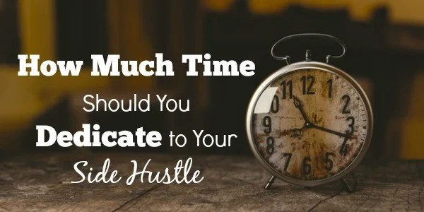 How Much Time Should You Dedicate to Your Side Hustle