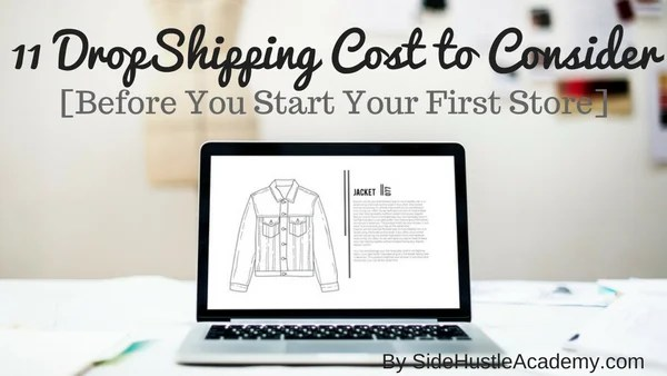 11 DropShipping Cost to Consider [Before You Start Your First Store]