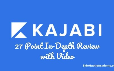 Kajabi Review – 27 Point In-Depth Review with Video [2020]