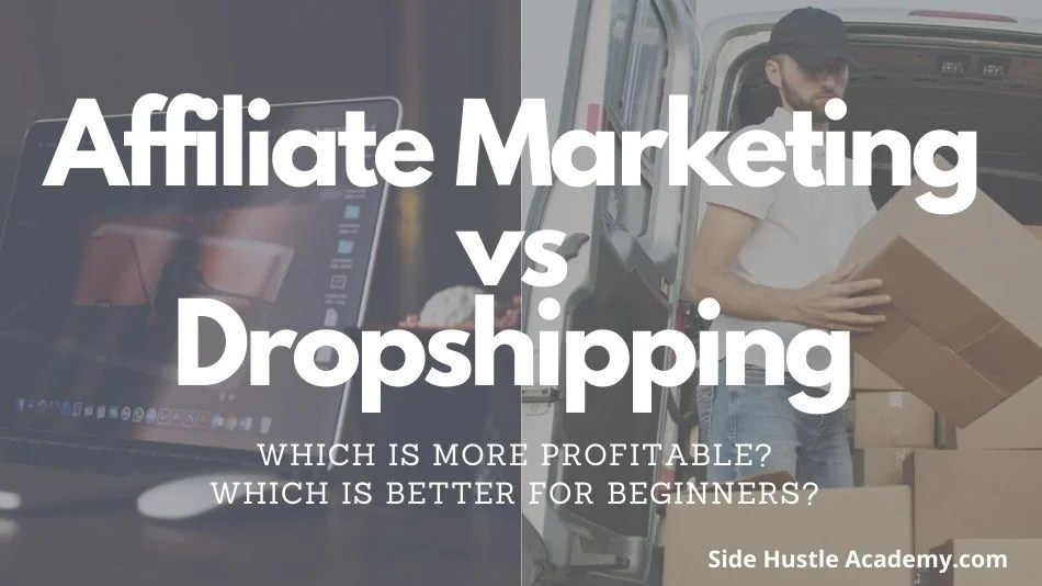 Is Affiliate Marketing the Same as Drop Shipping? Which is Better