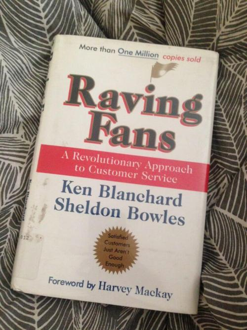 Raving Fans Ken Blanchard Sheldon Bowles + Raving Fans Quotes