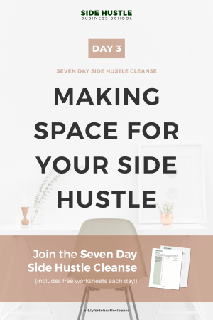 Side Hustle Cleanse Day 3 Pinterest Graphic