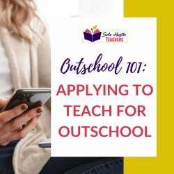 Outschool 101: Applying to Teach for Outschool