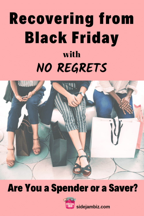 Recovering from Black Friday with No Regrets