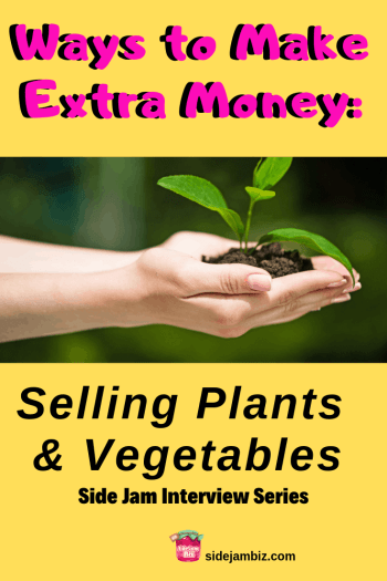 Side Jam Interview Series #1 - Selling Plants and Worms. Learn about unique and creative ways to make extra money on the side.