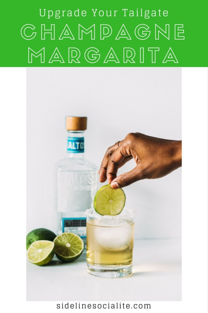 Upgrade Your Tailgate Champagne Margarita