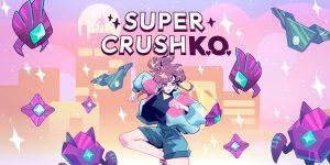 Super Crush K.O. – Simples mas eficaz