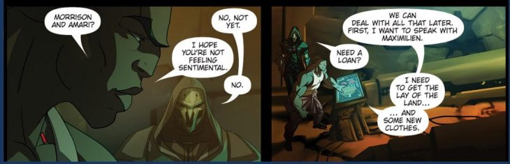 Doomfist and Reaper discuss members of Overwatch, then begin putting together a plan. Overwatch #13: Masquerade. Blizzard Entertainment, 2017. Michael Chu (writer) Ryan Benjamin and Anthony Washington (artists), Comicraft (letterer). https://comic.playoverwatch.com/en-us/doomfist-masquerade