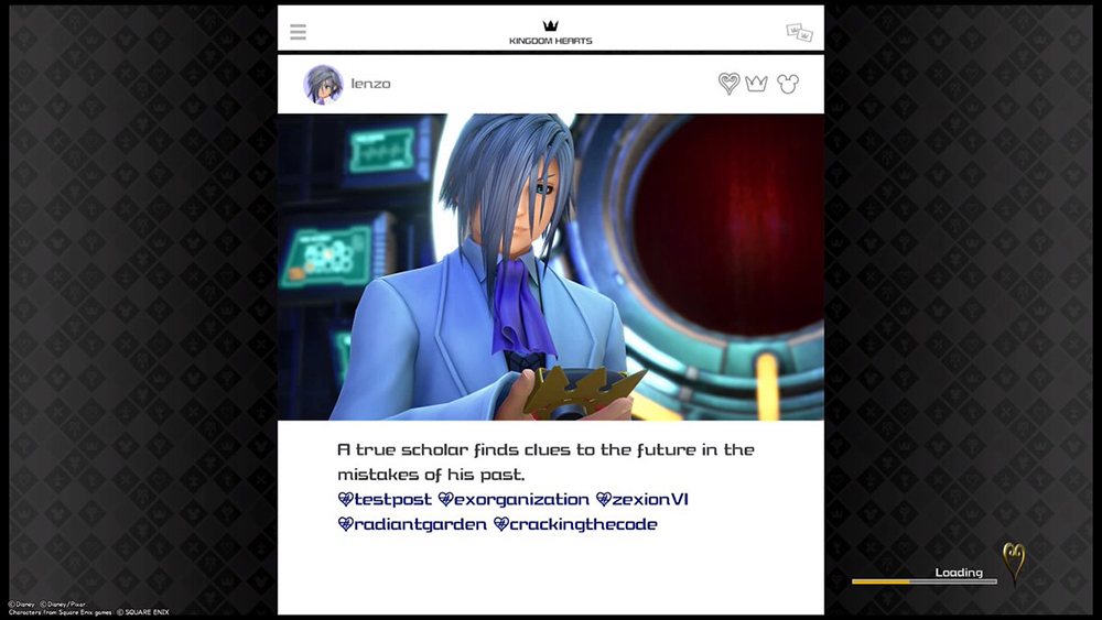 "Ienzo's loading screen Instagram post. Ienzo stands in a lab, in front of some sort of Stargate-lookin circle portal contraption. He's wearing a white lab coat and a lilac cravat. His username is just ""Ienzo;"" the text reads: ""A true scholar finds clues to the future in the mistakes of his past. #testpost #exprganization #zexionVI #radiantgarden #crackingthecode. Kingdom Hearts III, Square Enix, 2019; screenshot by one of the gang."