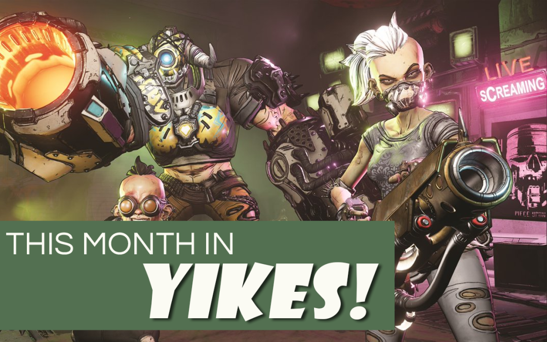 This Month In Yikes: May 2019