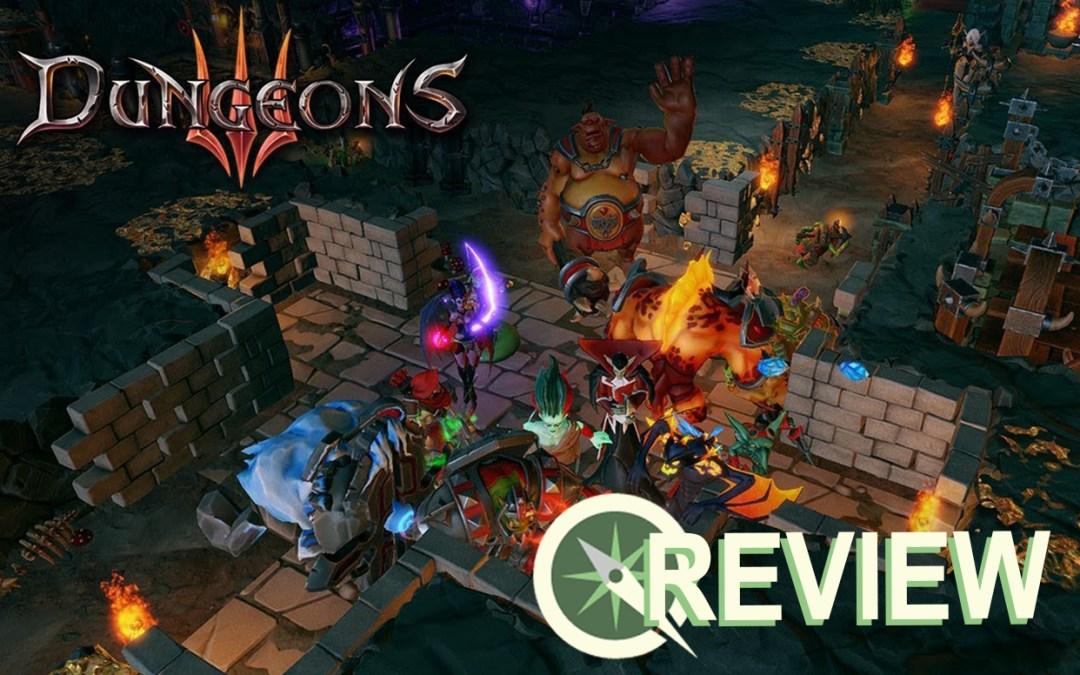 Review: Dungeons 3 is Amusing, if Unoriginal