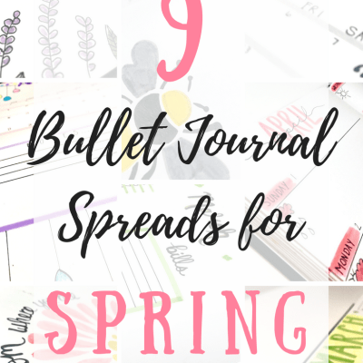 9 Bullet Journal Spreads for Spring!