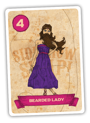 Sideshow Swap! Performer - Bearded Lady