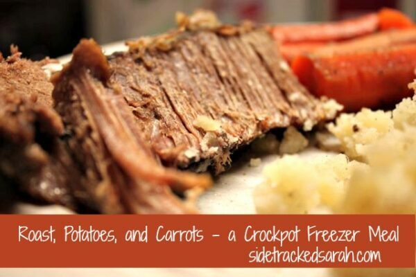 Roast, Potatoes and Carrots - A Crockpot Freezer Meal - SidetrackedSarah.com