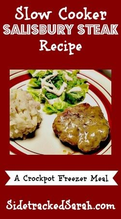 Slow Cooker Salisbury Steak Recipe - Also a Crockpot Freezer Meal - SidetrackedSarah.com