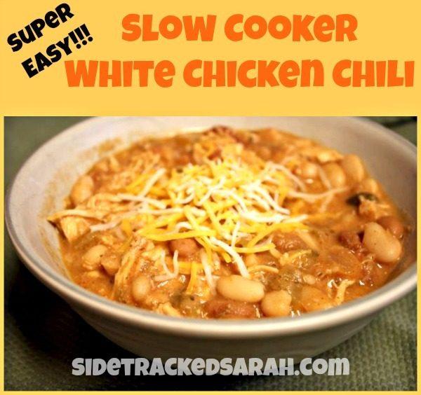 Super Easy Slow Cooker White Chicken Chili - SidetrackedSarah.com