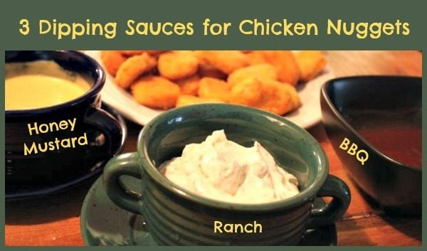 3 Dipping Sauces for Chicken Nuggets