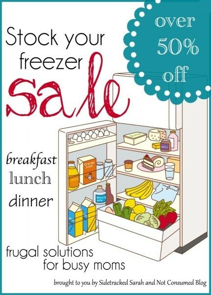 Stock Your Freezer Sale - Sidetrackedsarah.com