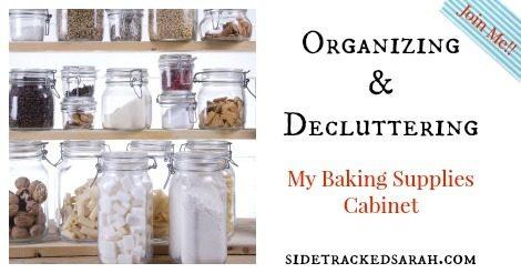 Organizing My Baking Supplies Cabinet