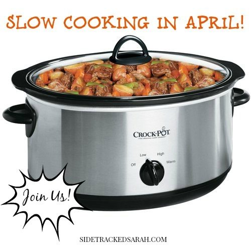 Slow Cooking in April
