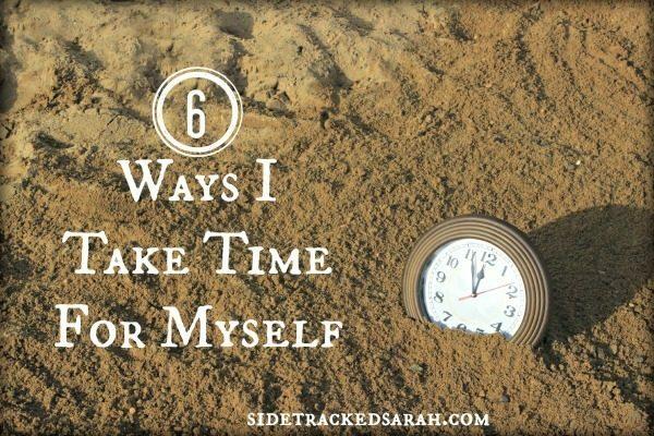 6 Ways I Take TIme