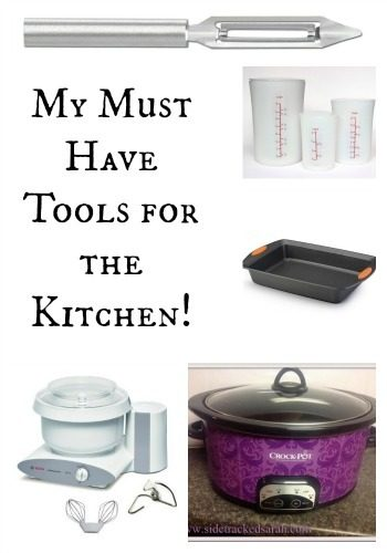 My Must Have Tools for the Kitchen
