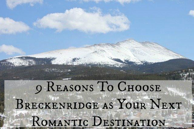Breckenridge Romantic Destintation