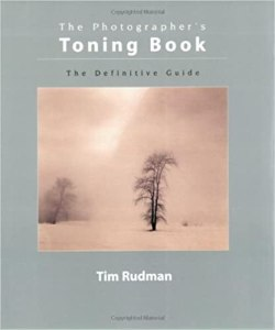 Book Cover: The Photographer's Toning Book by Tim Rudman