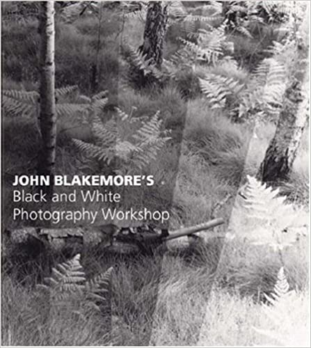 Book Cover: John Blakemore's Black and White Photography Workshop