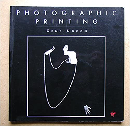 Book Cover: Photographic Printing by Gene Nocon