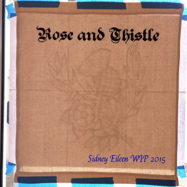 Rose and Thistle Sign Banner WIP1, by Sidney Eileen, acrylic paint on raw cotton canvas, for Talon Crescent Wars, SCA.