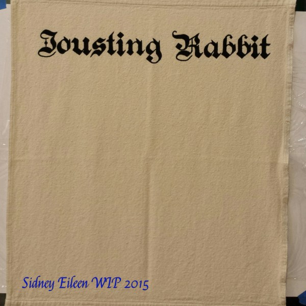 Jousting Rabbit Sign Banner WIP1, by Sidney Eileen, acrylic paint on raw cotton canvas, for Talon Crescent Wars, SCA.