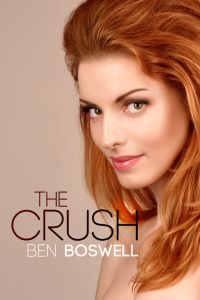 the crush ben boswell