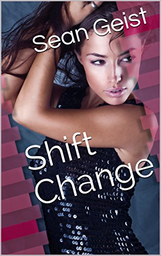 shift change sean geist