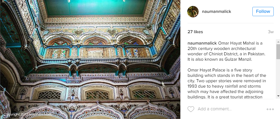 Omar Hayat Mahal is a 20th century wooden architectural wonder of Chiniot District, a in Pakistan. It is also known as Gulzar Manzil.