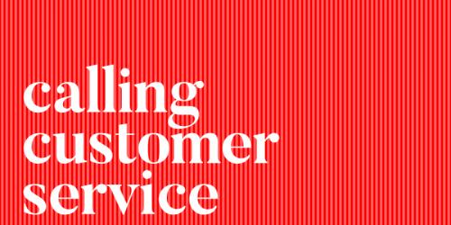 calling customer service