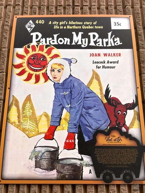 Affiche Pardon My Parka - La Vallée-de-l'Or - Une virée en Abitibi-Témiscamingue - Amérique de Nord, Canada, Québec, Abitibi-Témiscamingue
