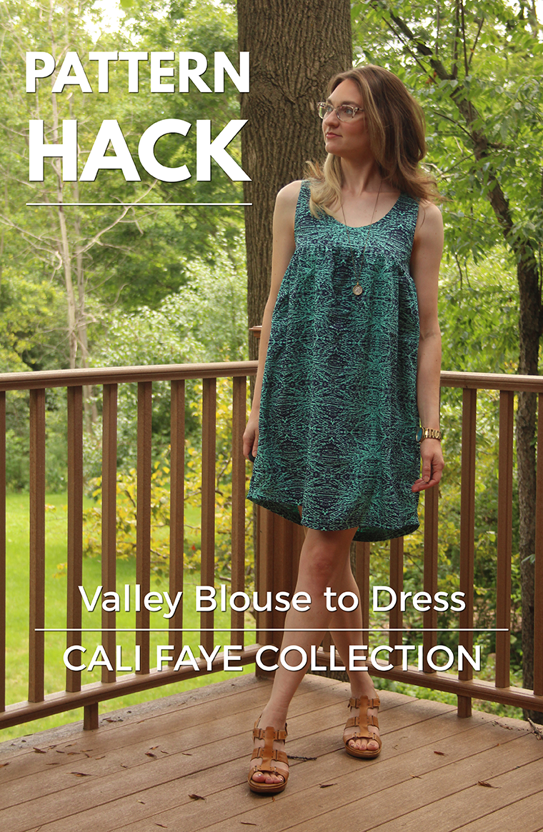 I hacked the Cali Faye Valley blouse into a hot-weather busting mini-muumuu dress. Check out my post for all the pattern-hack details.
