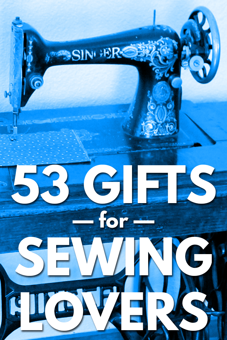 What do sewists REALLY want for gifts? Check out this gift guide of 53 gifts for sewing lovers.